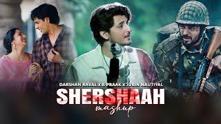 Shershaah Mashup | Kabhi Tumhe | Darshan Raval | Mann Bharryaa 2.0 | B Praak | Naresh Parmar