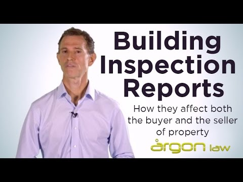 Building Inspection Reports - How they affect both the buyer and the seller of property