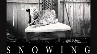 Snowing - i think we