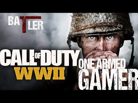 OneArmedGamer | Call of Duty: WWII | Post Birthday Blues / Channel update!