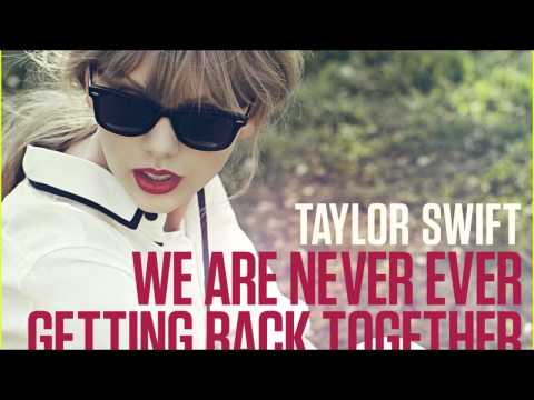 We Are Never Ever Getting Back Together- Taylor swift Ringtone