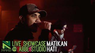 Nano Matikan Hati LIVE Showcase at Abbe Studio.mp3