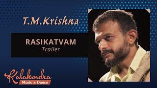 RASIKATVAM - TM Krishna
