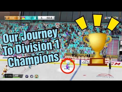 NHL 19 EASHL | OUR JOURNEY TO DIVISION 1 CHAMPIONS |
