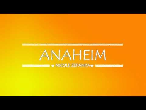 Nicole Zefanya - Anaheim [Lyrics]