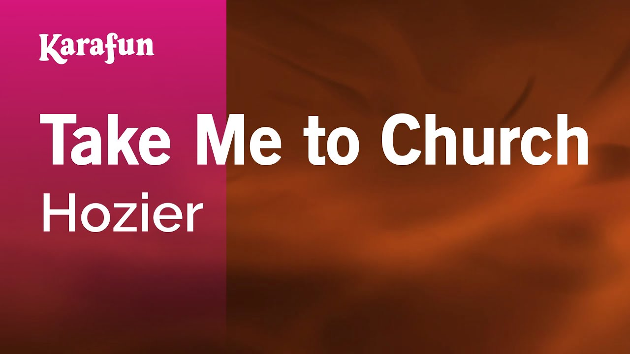 Take Me to Church - Hozier | Karaoke Version | KaraFun