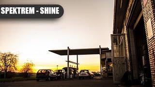 Spektrem - Shine (Official Video)