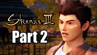 SHENMUE 3 Gameplay Walkthrough Part 2 - No Commentary [PS4 PRO 1080p]