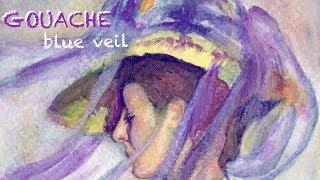Blue Veil Gouache Painting Demo from De Young Museum