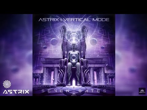 Astrix & Vertical Mode - Seven Gates