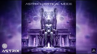 �������� ���� Astrix & Vertical Mode - Seven Gates ������