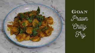 Goan Prawn Chilly fry | Quick and easy masala prawns stir fry recipe