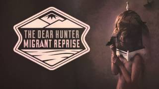 Watch Dear Hunter Dont Look Back video