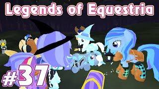 Legends of Equestria - #37