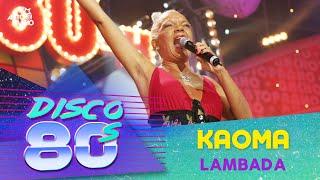 Kaoma - Lambada (Disco of the 80's Festival, Russia, 2004)