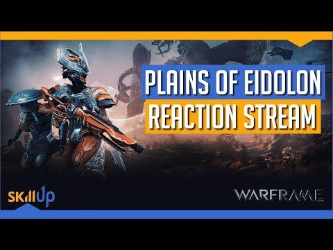 Warframe | Plains of Eidolon Reaction Stream VOD
