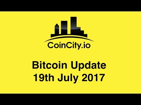 CoinCity Bitcoin Update 19th July 2017