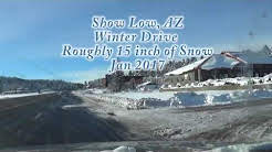 Snow Drive Show Low AZ Jan 2017 roughly 15 inches of snow