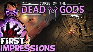 "Curse Of The Dead Gods First Impressions ""Is It Worth Playing?"""