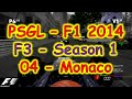 PSGL [F3] - F1 2014 PS3 - Season 1 Round 04 - Monaco - Highlights 30/11/2014