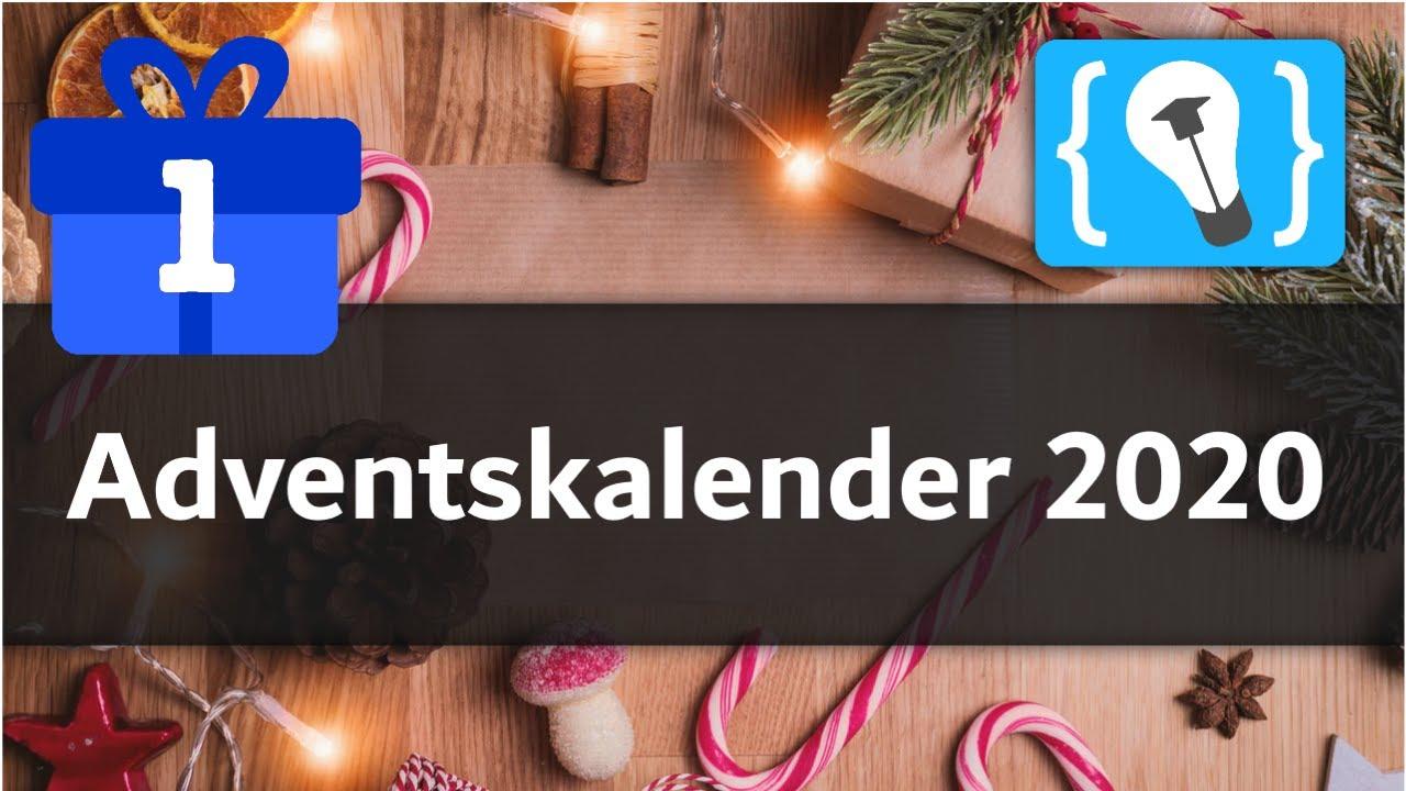 Es ist wieder soweit! Der Programmieren Starten Adventskalender beginnt! (Türchen 1)