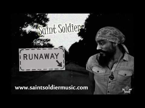 Saint Soldier- Runaway