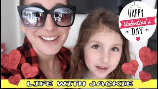 Valentines And Galentines | Day In My Life | Life With Jackie Family Vlogs