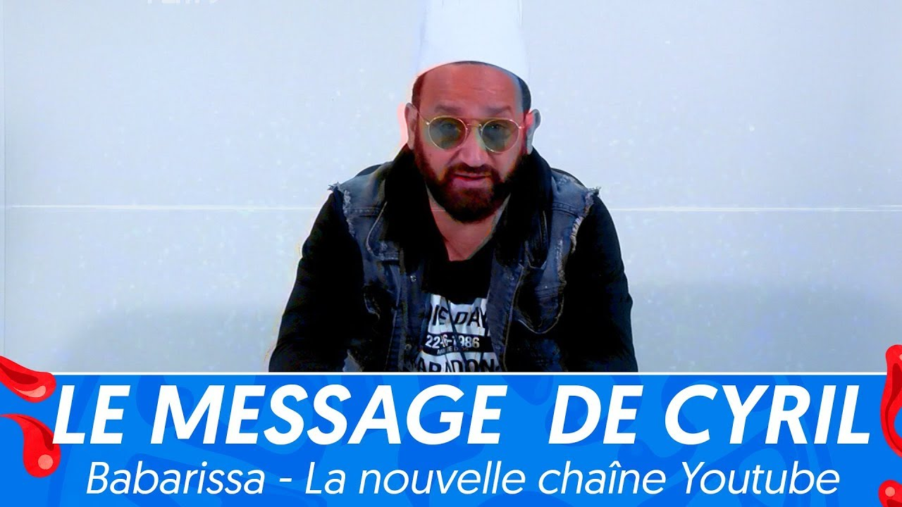 Babarissa la chaine YouTube de Cyril Hanouna