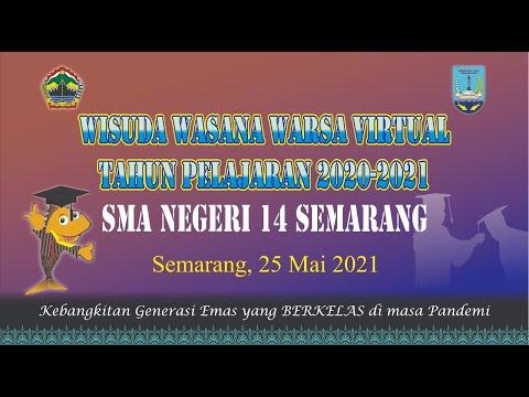 WISUDA WASANA WARSA SMA NEGERI 14 SEMARANG TAHUN 2021