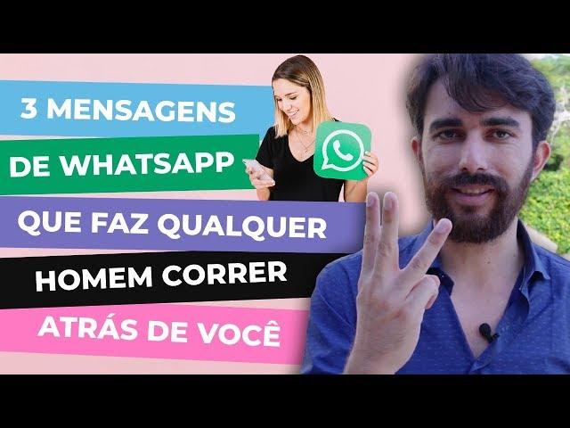 3 mensagens de WhatssAp que faz qualquer homem correr atrás de você