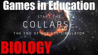 The Collapse - End of Society Simulator - GAMES IN EDUCATION (Biology)