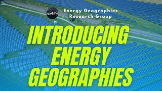 Introducing Energy Geographies