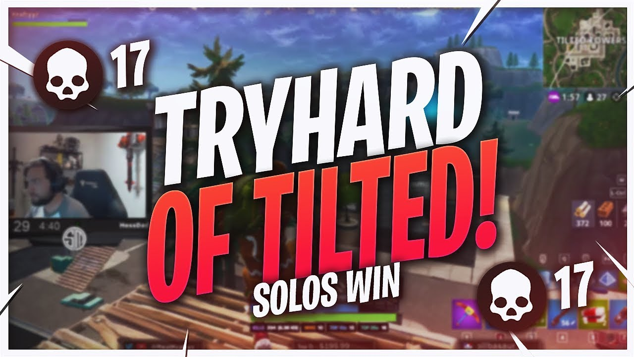 They Re Making Me Tryhard 17 Kill Solo Win Fortnite Br Full Match