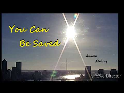 """""""You Can Be Saved"""" Christian R&B/Contemporary- Lyric music video - Lauren Lindsay"""
