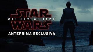 Star Wars: Gli Ultimi Jedi - Anteprima esclusiva