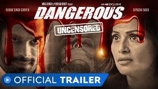 Dangerous Web Series Official Trailer | Bipasha Basu, Karan Singh Grover | 14th August at MX Player