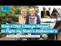 How a Diet Change Helped to Fight my Mum's Alzheimer's