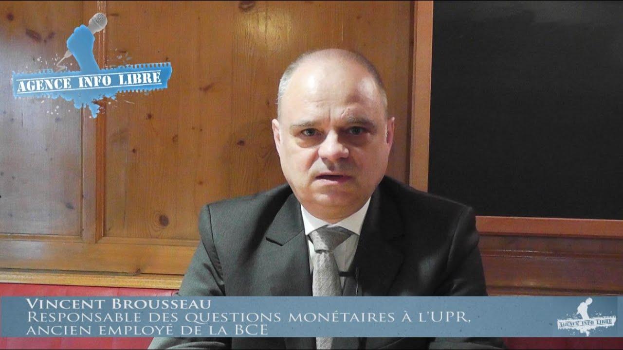 Interview de Vincent Brousseau (UPR) sur l'actualité économique.