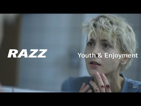 RAZZ - Youth & Enjoyment (Official Video)