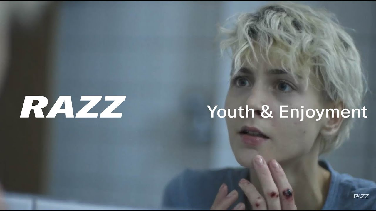 Razz Youth Enjoyment Official Video