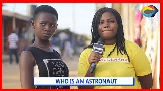 WHO IS AN ASTRONAUT? | Street Quiz | Funny Videos | Funny African Videos | African Comedy