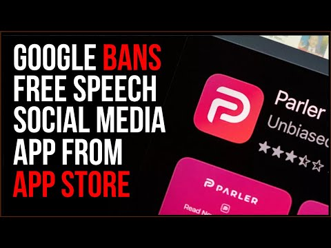 Google REMOVES Parler App From App Store, This Is ACTIVE Big Tech Censorship
