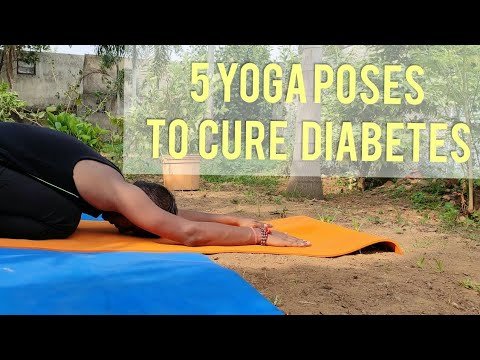 5 yoga poses to cure diabetes  type 1 and type 2