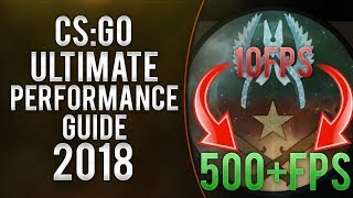 CSGO : How To Boost Your FPS Ultimate Performance Increase Guide - 2018