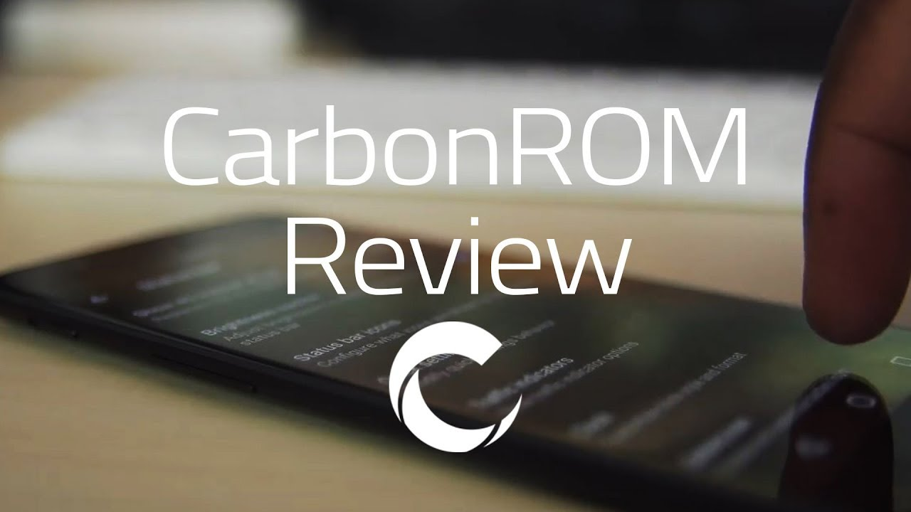 CarbonROM Review [OnePlus 5]