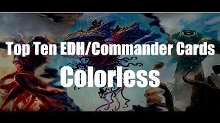MTG - Top 10 Colorless EDH/Commander Cards