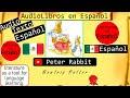 El Cuento de Peter Rabbit | Las Aventuras de Pedrito el Conejito Travieso | Escucha y Lee Cuentos