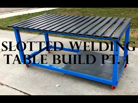 Slotted Welding Table Build - Part 1