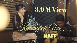 Download Kenanglah Aku - NAFF  (Live Cover version) DELLA FIRDATIA