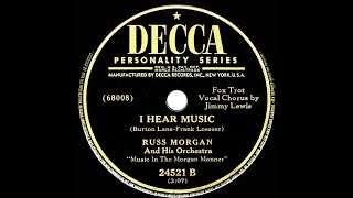 1940 Russ Morgan - I Hear Music (Jimmy Lewis, vocal)